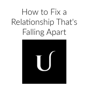 how_to_fix_a_relationship_upjourney